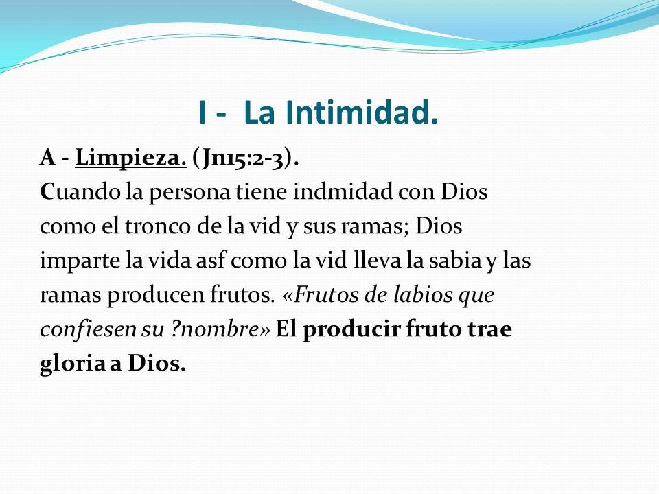 I - La Intimidad.