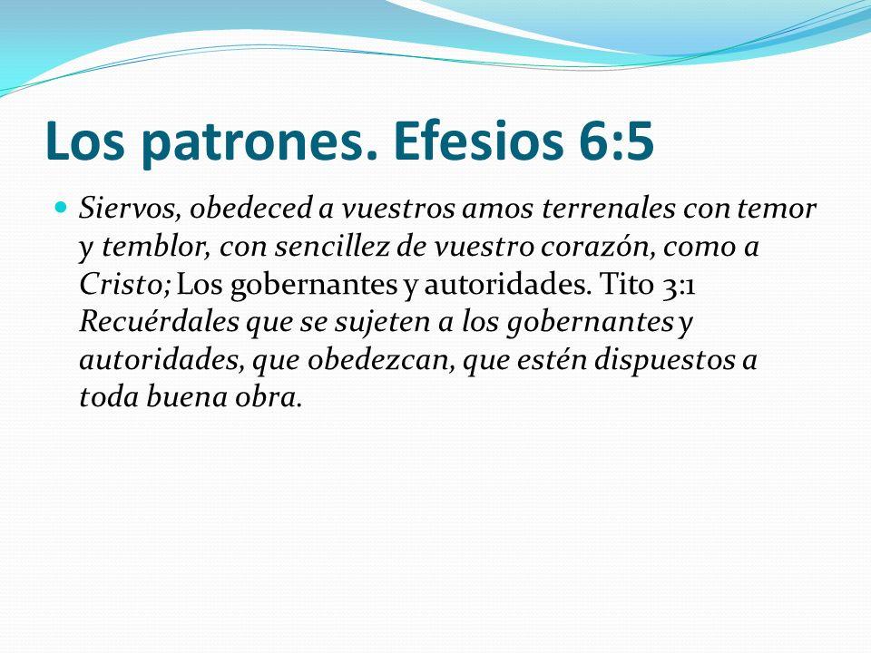 Los patrones. Efesios 6:5