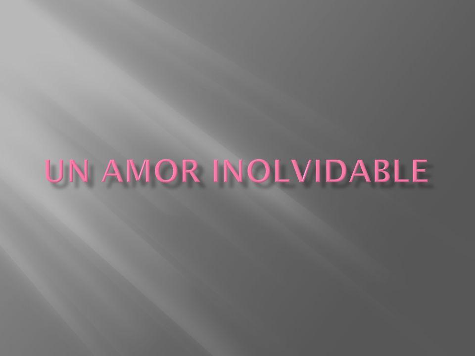 Un amor inolvidable