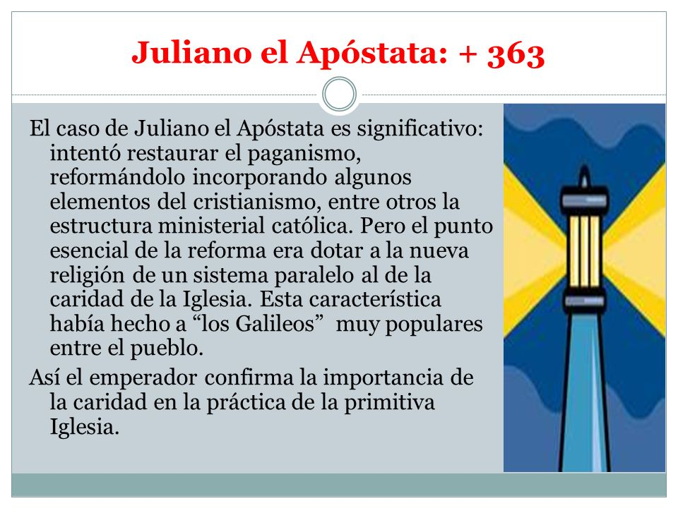 Juliano el Apóstata: + 363