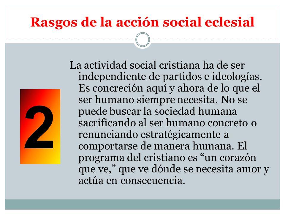 Rasgos de la acción social eclesial