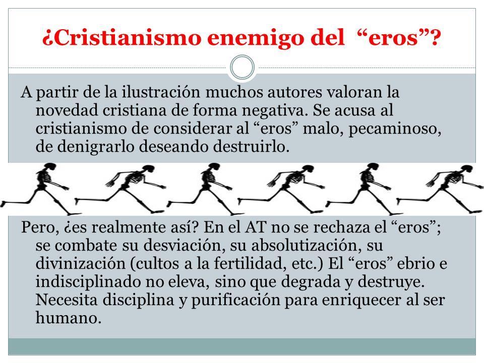 ¿Cristianismo enemigo del eros
