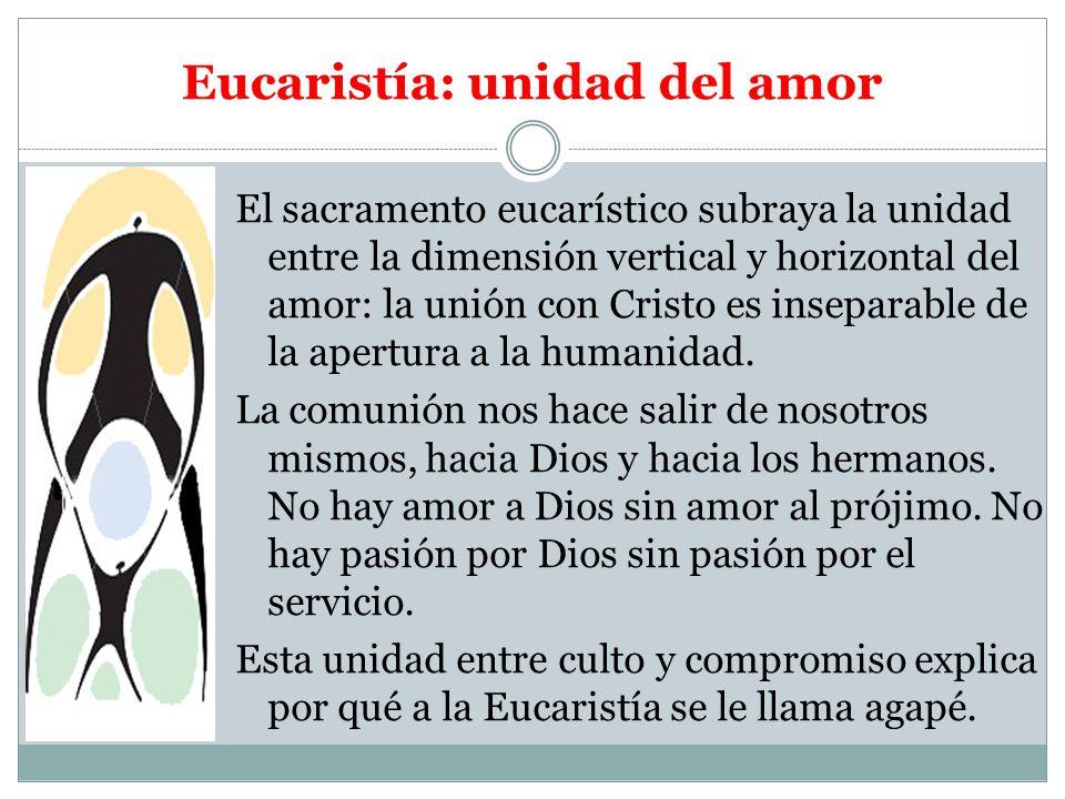Eucaristía: unidad del amor