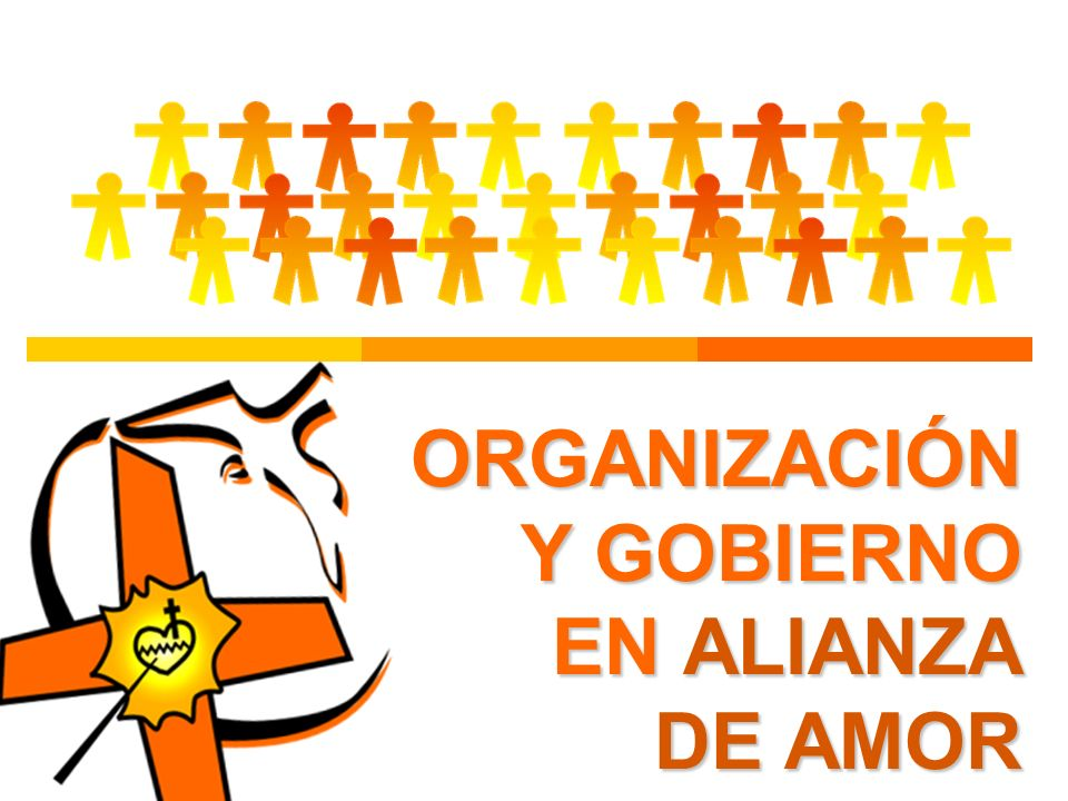 ORGANIZACIÓN Y GOBIERNO EN ALIANZA DE AMOR