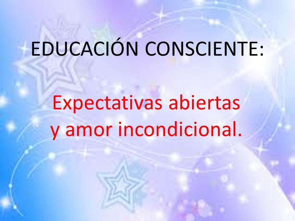 EDUCACIÓN CONSCIENTE:
