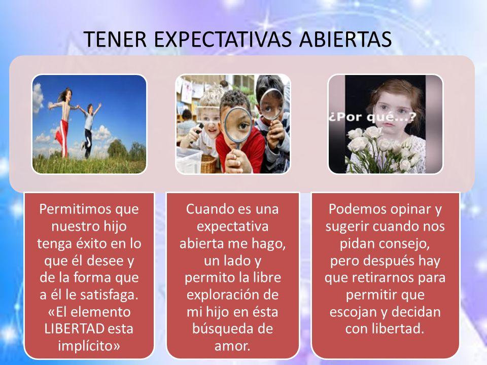 TENER EXPECTATIVAS ABIERTAS