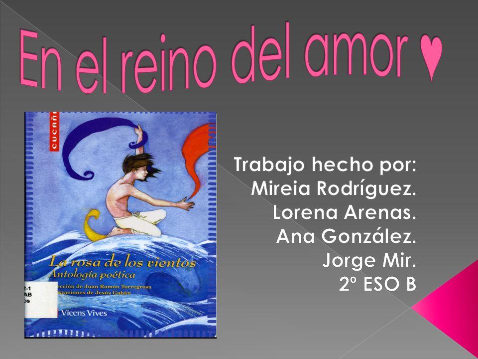 En el reino del amor ♥ Trabajo hecho por: Mireia Rodríguez.