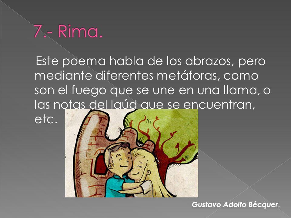 7.- Rima.