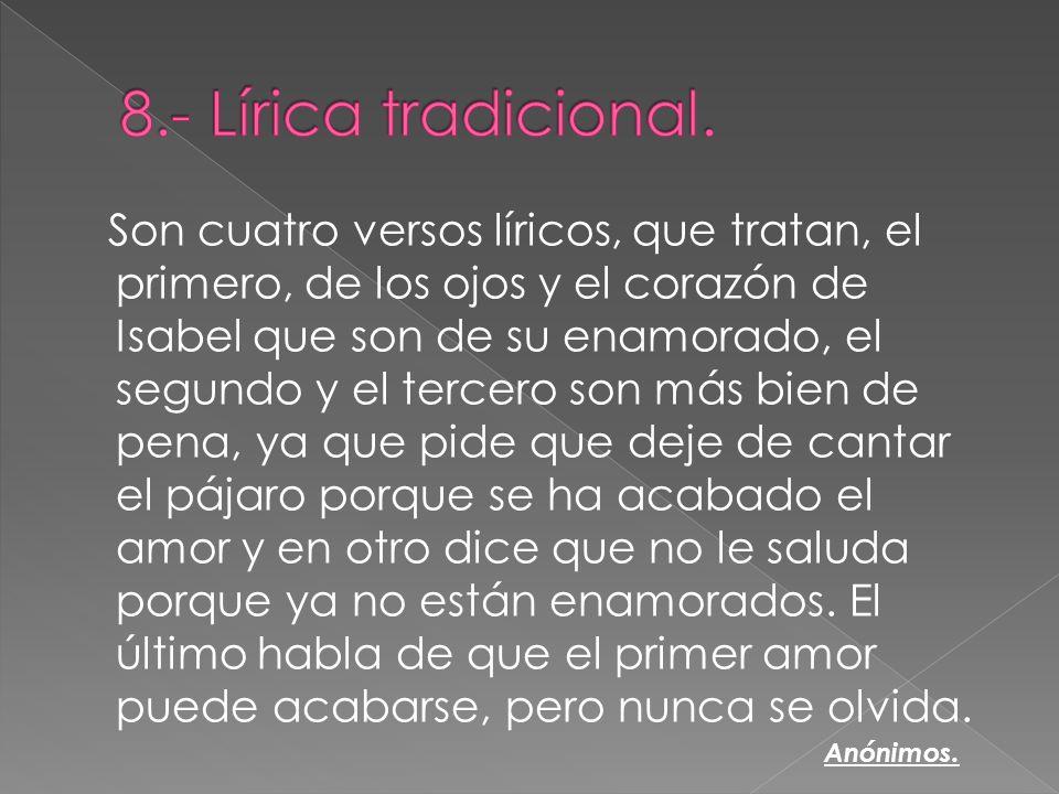 8.- Lírica tradicional.