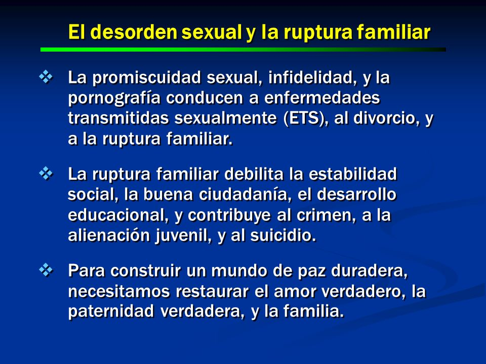 El desorden sexual y la ruptura familiar
