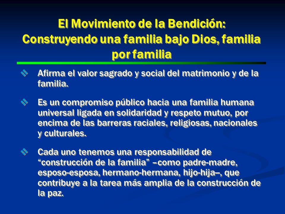 El Movimiento de la Bendición: Construyendo una familia bajo Dios, familia por familia