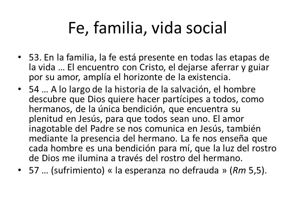 Fe, familia, vida social