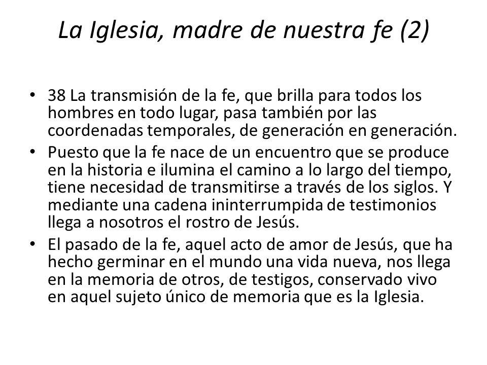 La Iglesia, madre de nuestra fe (2)