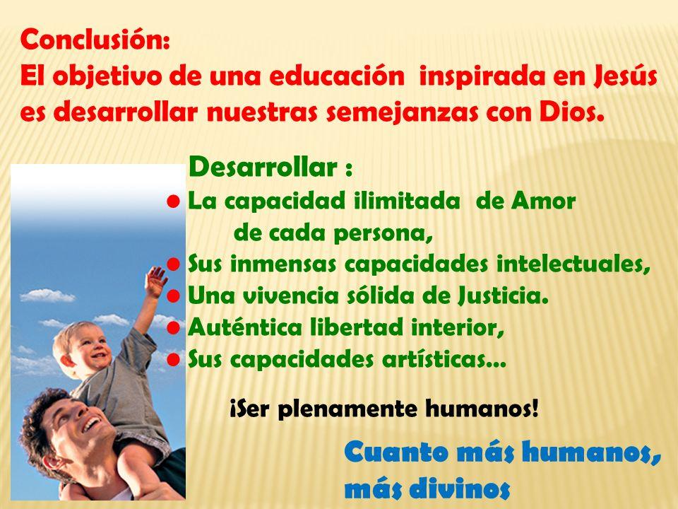 El objetivo de una educación inspirada en Jesús