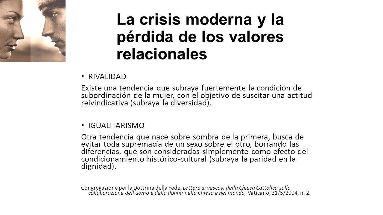 La crisis moderna y la pérdida de los valores relacionales