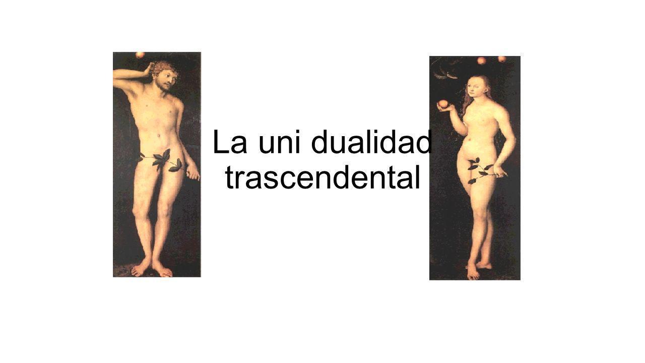 La uni dualidad trascendental