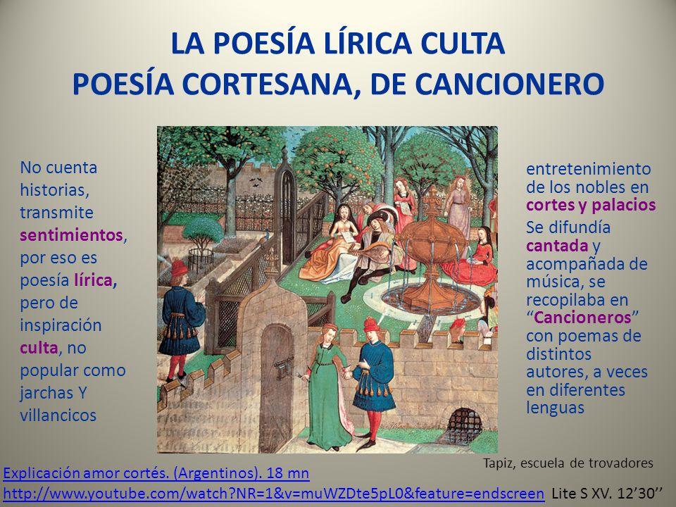 LA POESÍA LÍRICA CULTA POESÍA CORTESANA, DE CANCIONERO