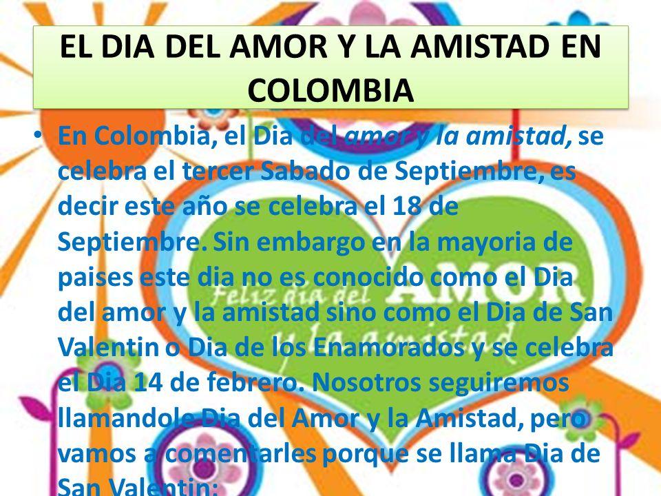 EL DIA DEL AMOR Y LA AMISTAD EN COLOMBIA