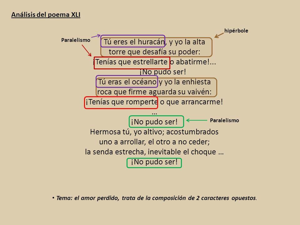 Análisis del poema XLI hipérbole. Paralelismo.