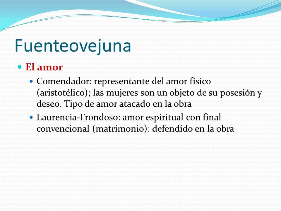 Fuenteovejuna El amor.