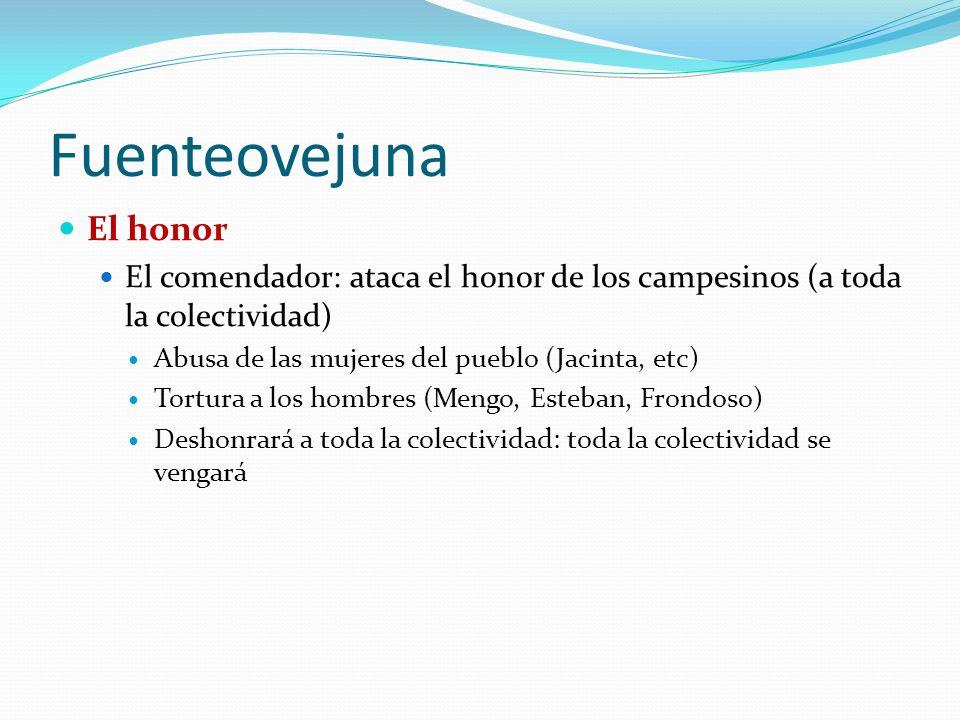 Fuenteovejuna El honor