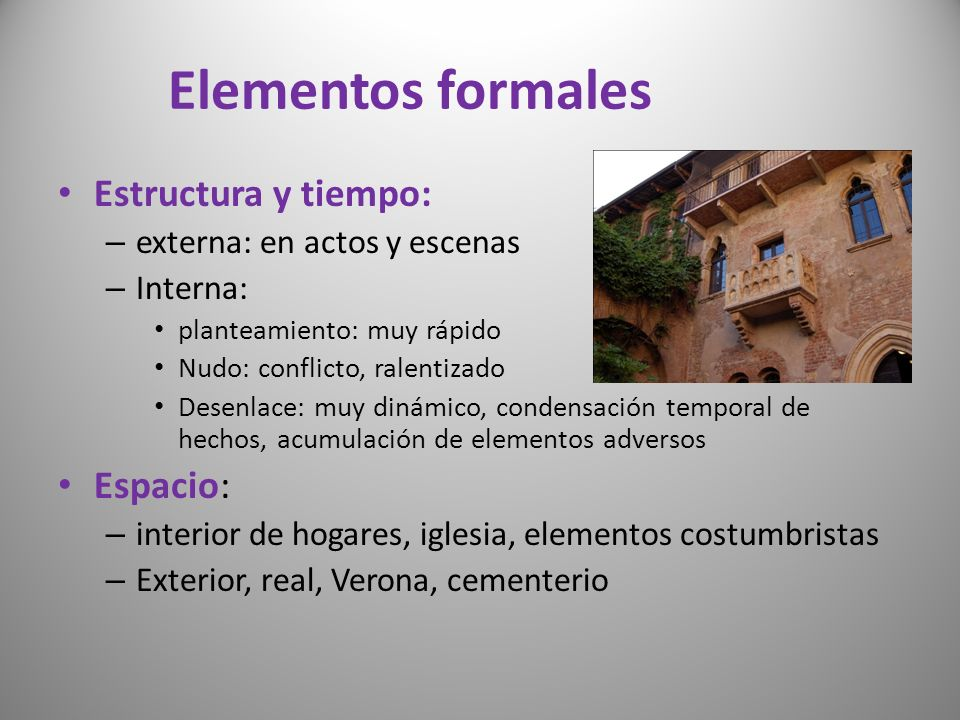 Elementos formales Estructura y tiempo: Espacio: