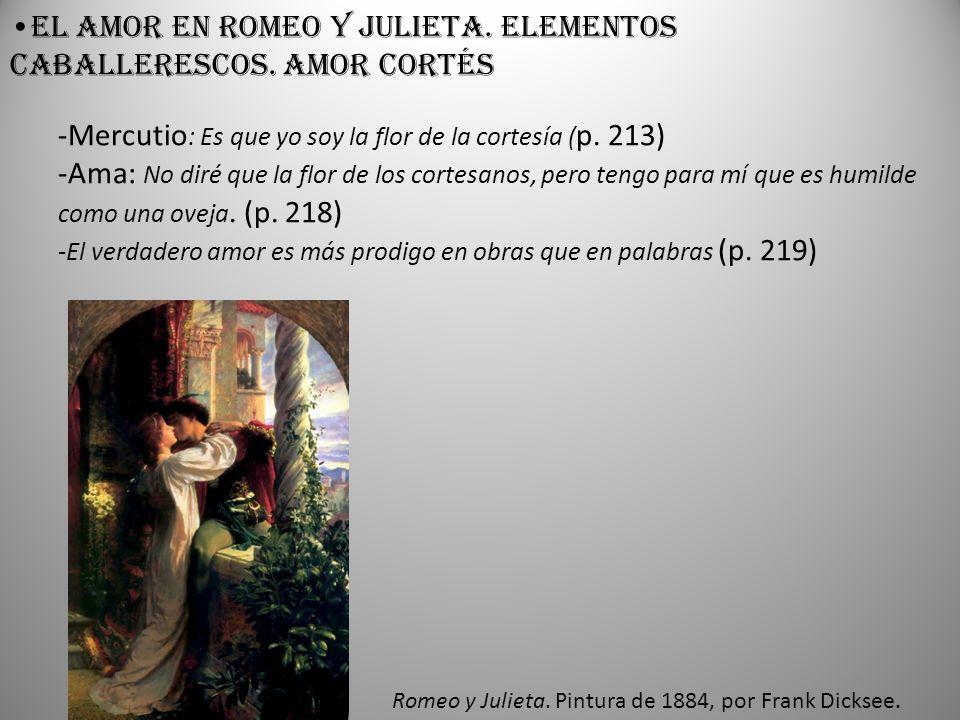 El amor en Romeo y Julieta. Elementos caballerescos. Amor cortés