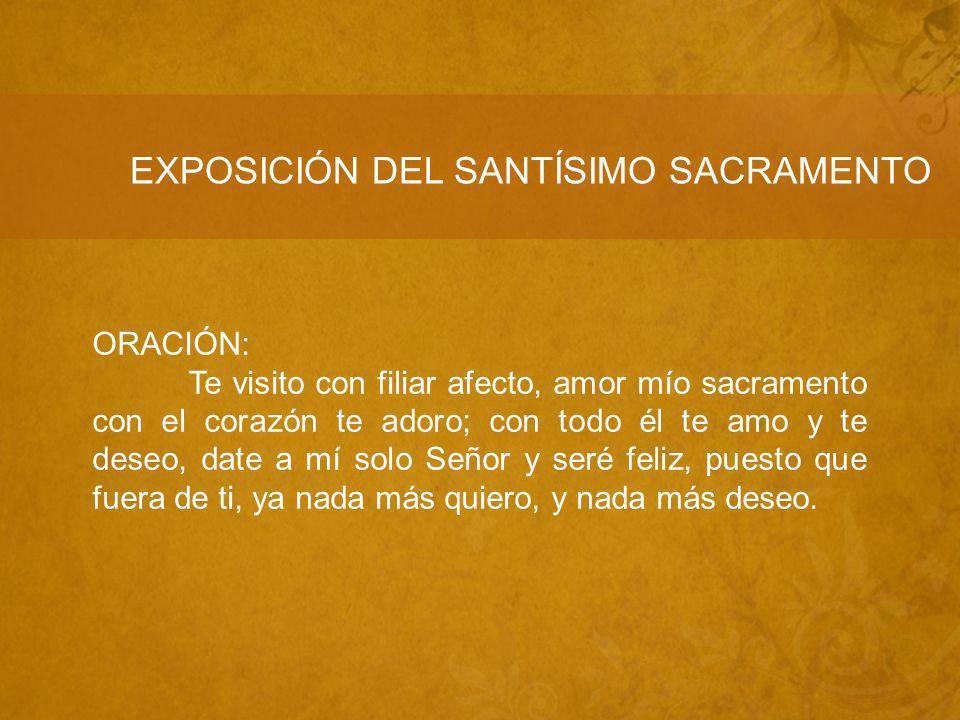 EXPOSICIÓN DEL SANTÍSIMO SACRAMENTO