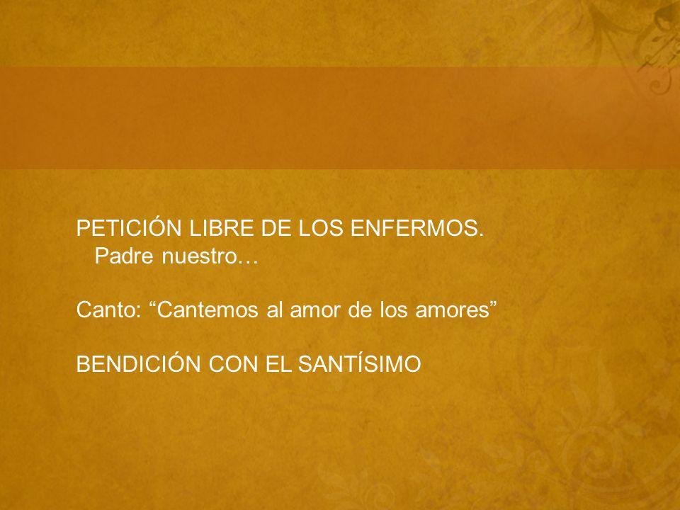 PETICIÓN LIBRE DE LOS ENFERMOS.