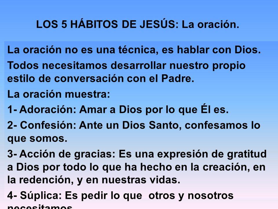 LOS 5 HÁBITOS DE JESÚS: La oración.