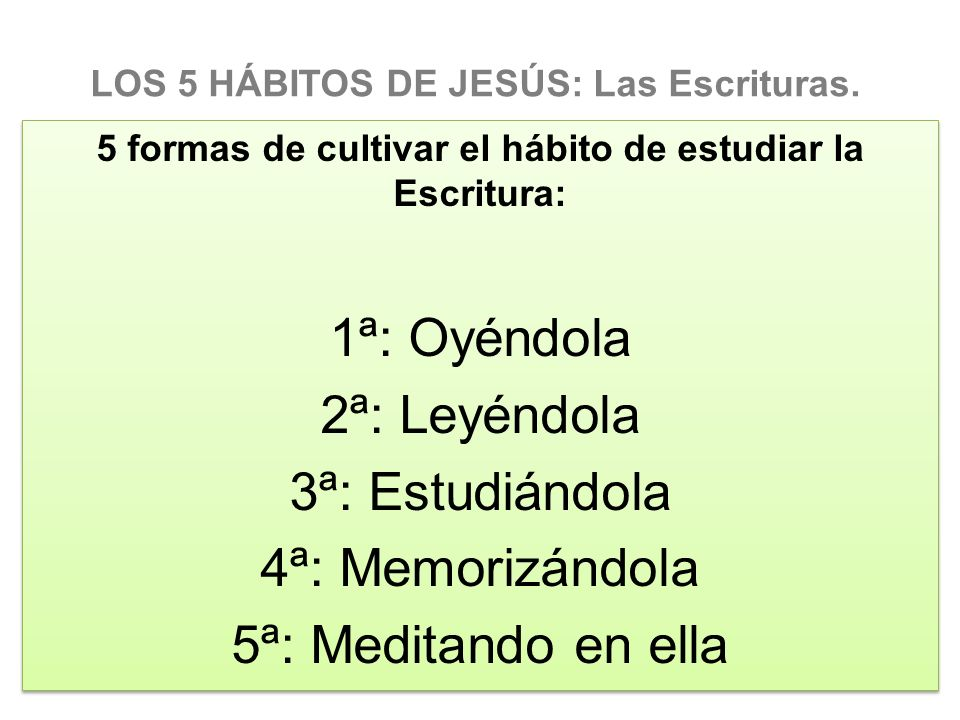 LOS 5 HÁBITOS DE JESÚS: Las Escrituras.
