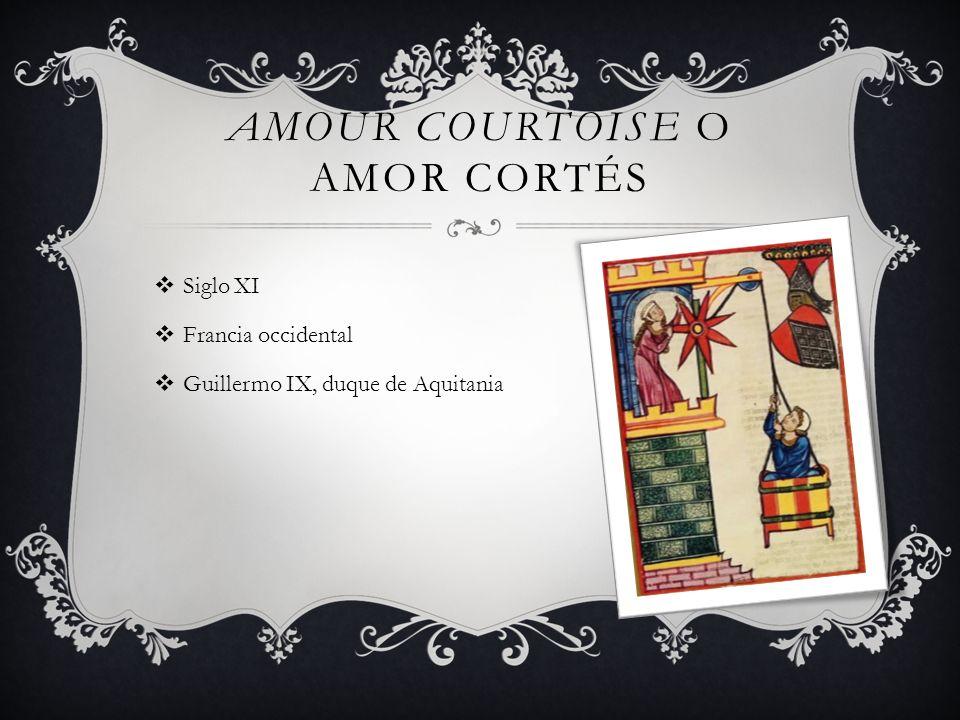 Amour Courtoise o Amor Cortés