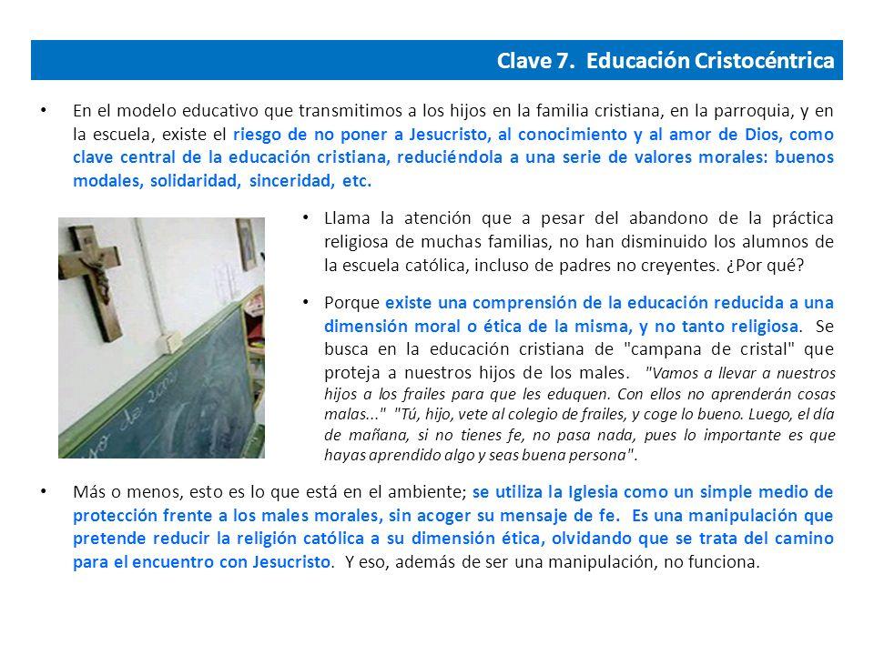 Clave 7. Educación Cristocéntrica
