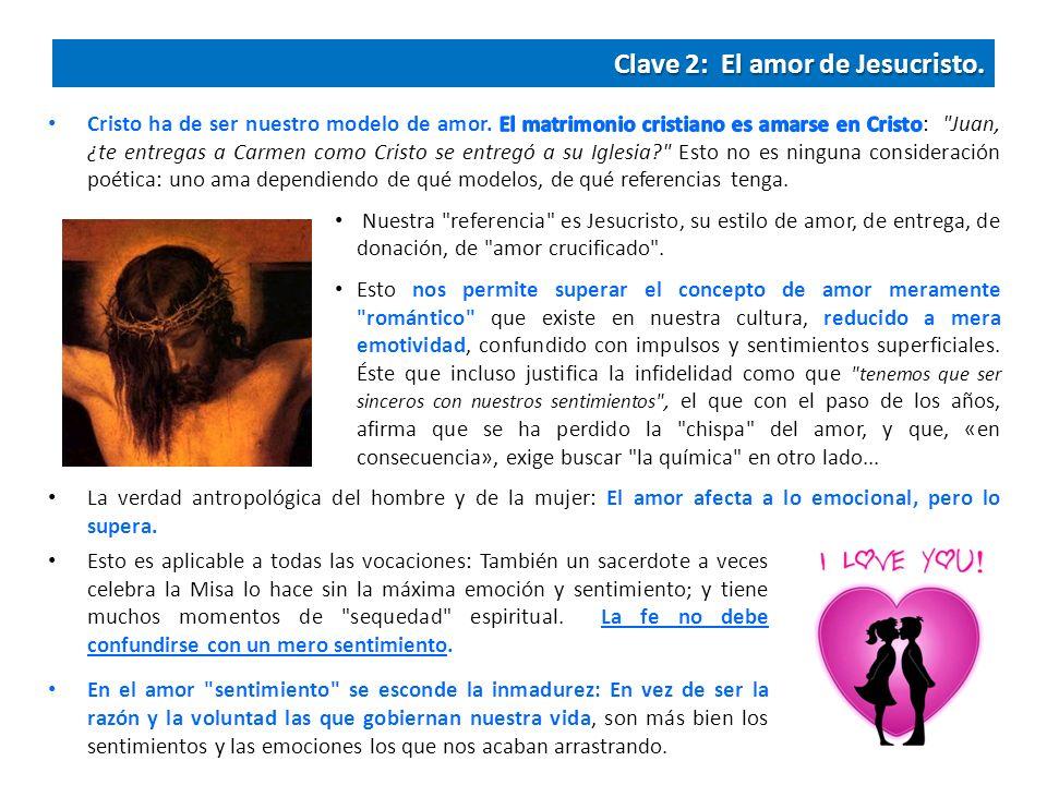 Clave 2: El amor de Jesucristo.