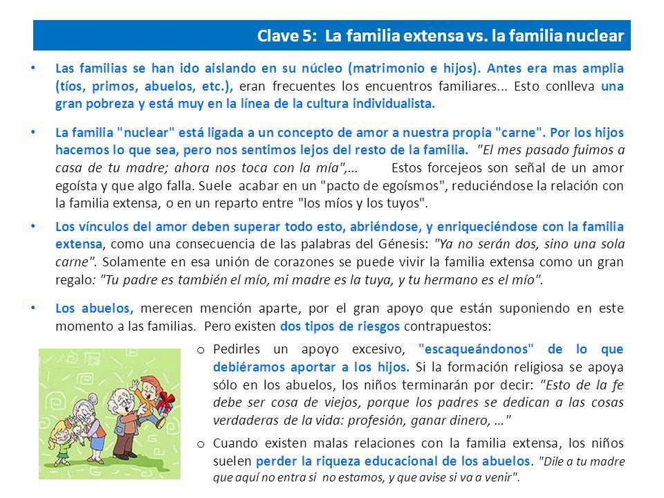 Clave 5: La familia extensa vs. la familia nuclear