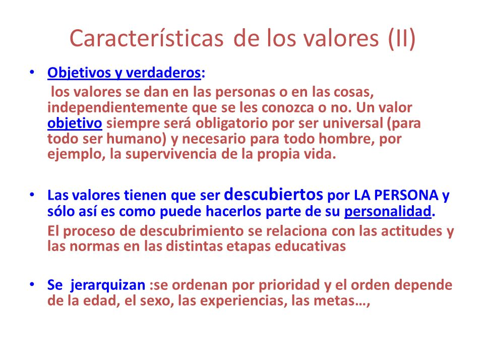 Características de los valores (II)