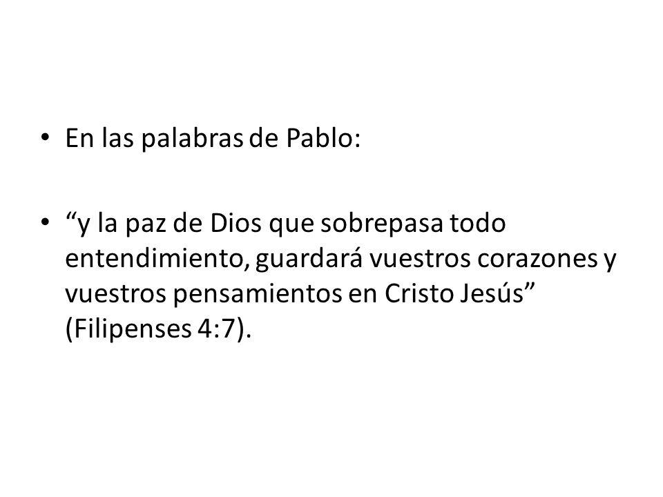 En las palabras de Pablo: