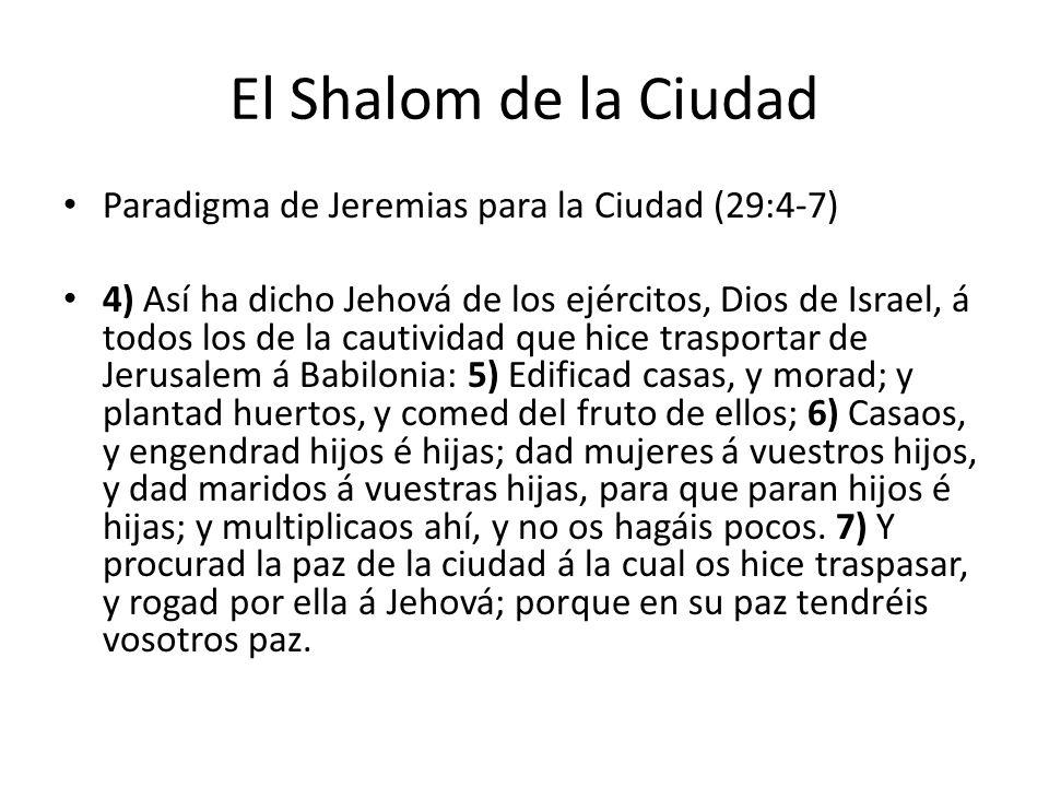 El Shalom de la Ciudad Paradigma de Jeremias para la Ciudad (29:4-7)