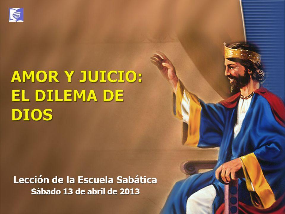 AMOR Y JUICIO: EL DILEMA DE DIOS