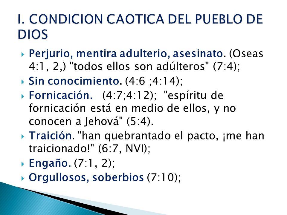 I. CONDICION CAOTICA DEL PUEBLO DE DIOS