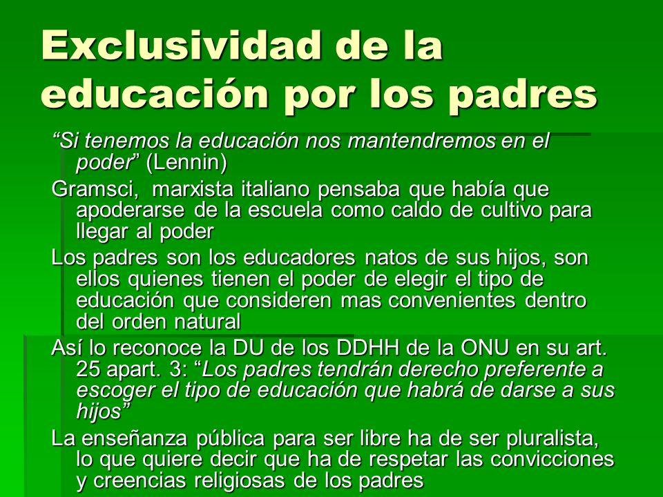 Exclusividad de la educación por los padres