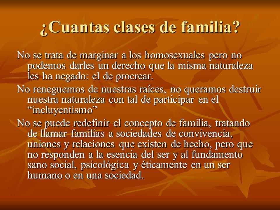 ¿Cuantas clases de familia