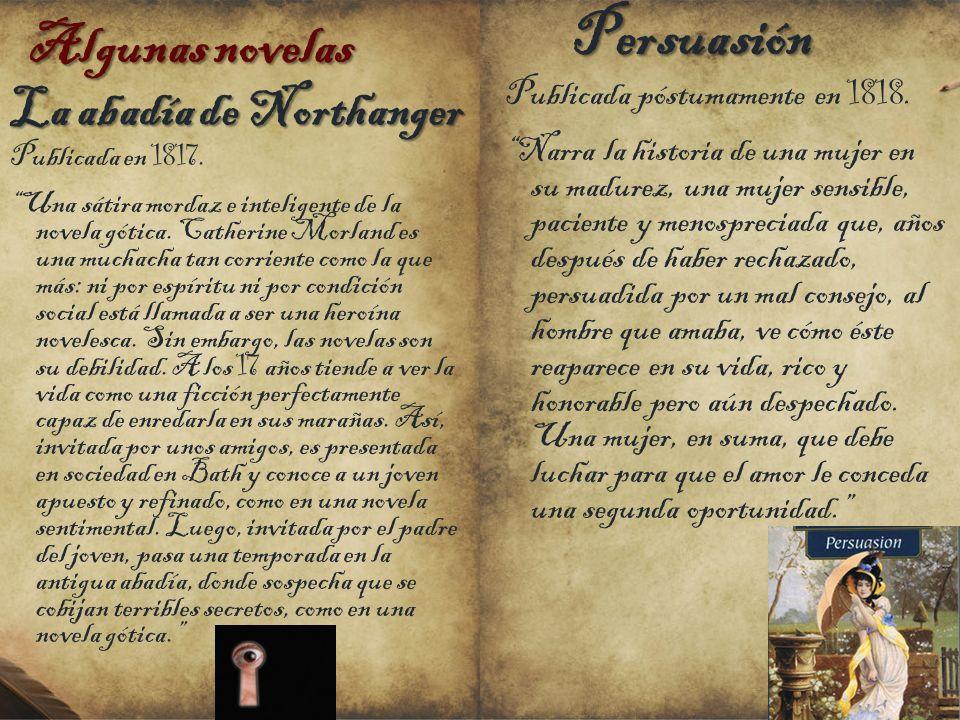 Persuasión Algunas novelas La abadía de Northanger