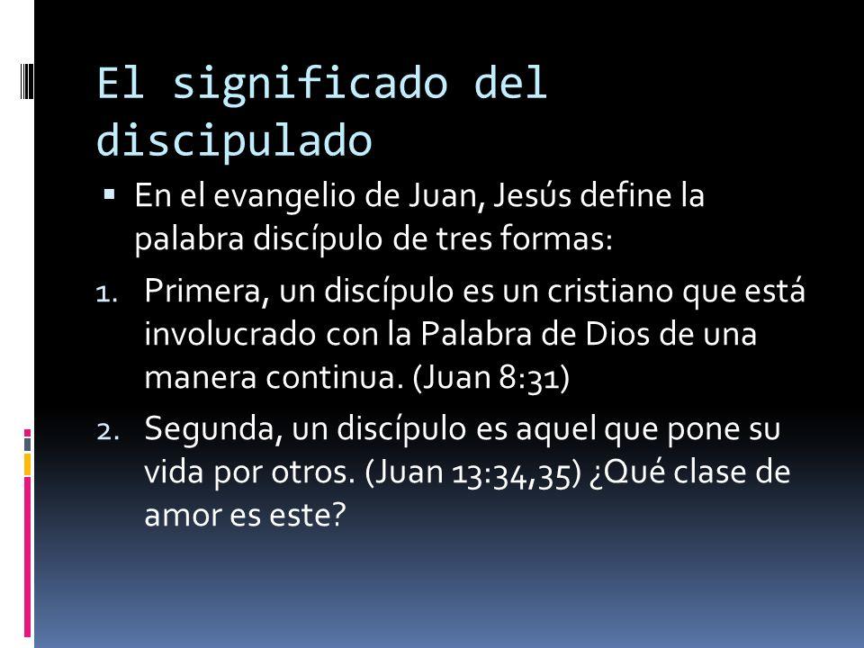 El significado del discipulado