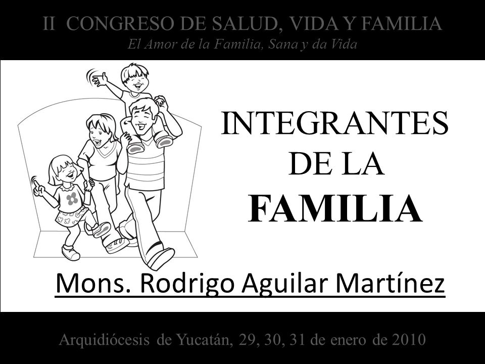 INTEGRANTES DE LA FAMILIA