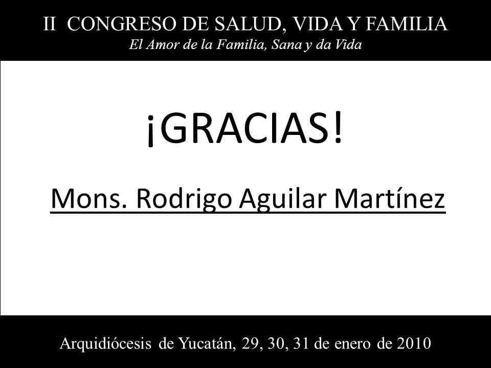 ¡GRACIAS! Mons. Rodrigo Aguilar Martínez