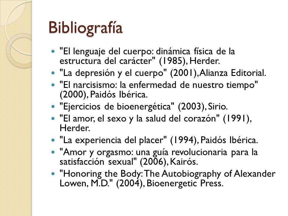 Bibliografía El lenguaje del cuerpo: dinámica física de la estructura del carácter (1985), Herder.