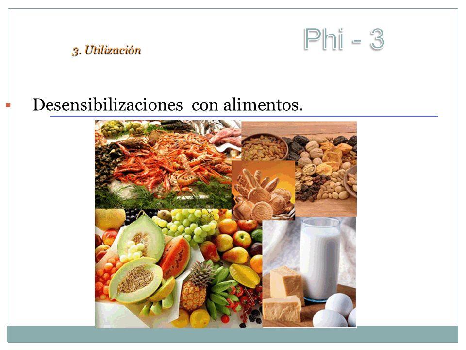 Phi - 3 3. Utilización Desensibilizaciones con alimentos.