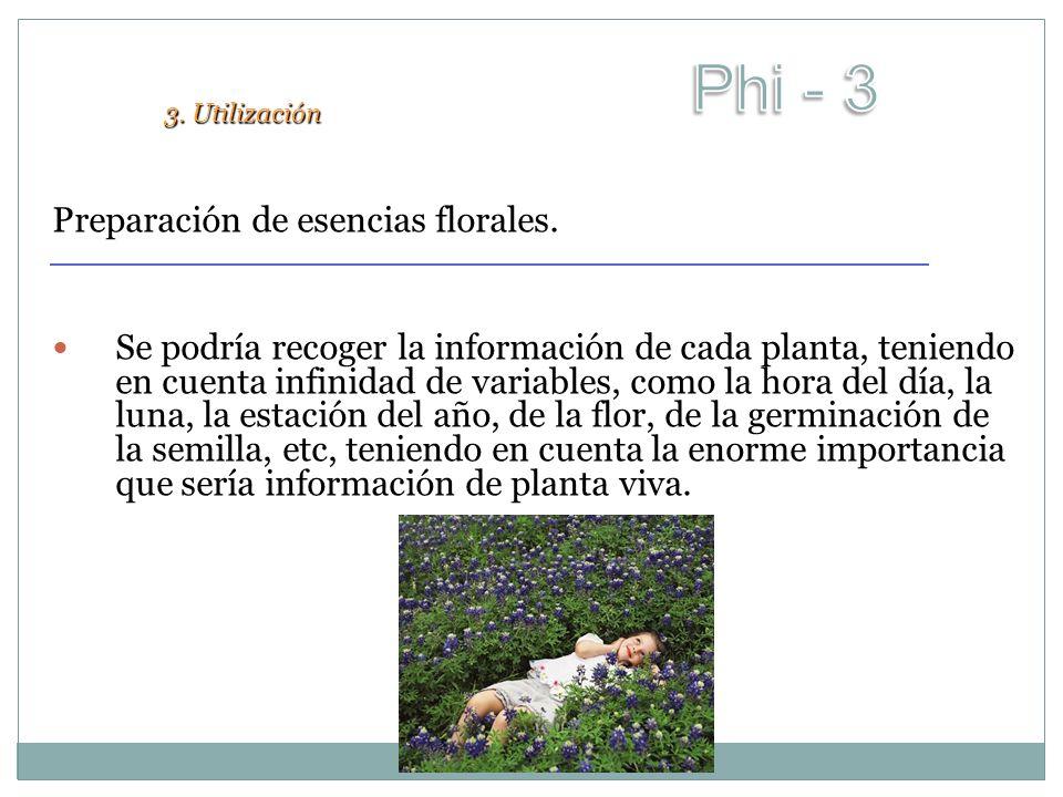 Phi - 3 Preparación de esencias florales.