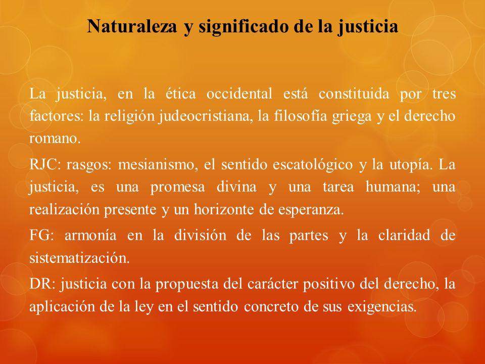 Naturaleza y significado de la justicia
